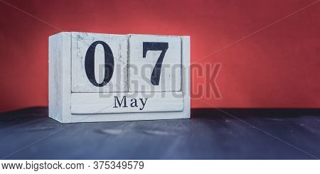 May 7 - May 7th - Beautiful Spring - The Most Positive Season Of The Year - White Blocks With Date A