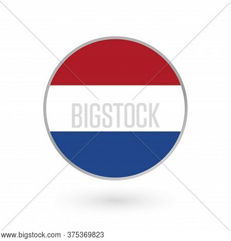 Flag Of Holland Round Icon Or Badge. The Netherlands Circle Button. Dutch National Symbol. Vector Il