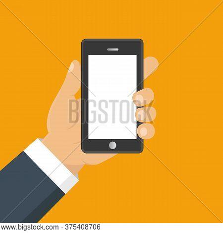Hand Holding Smart Phone. Business Concept, Flat Design, Vector