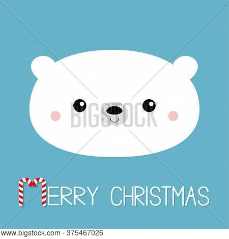 Merry Christmas. Candycane Text. Polar White Bear Cub Face. Happy New Year. Cute Cartoon Baby Charac