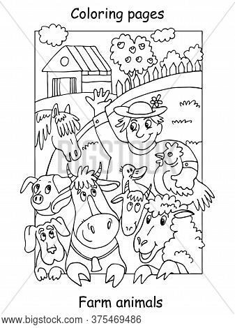 Vector Coloring Pages With Happy Farmer And His Farm Animals. Cartoon Contour Illustration Isolated