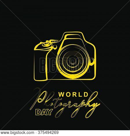 World Photography Day Design With Line Art Of Dslr Camera Design. Also Perfect Template For Photogra