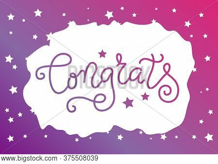 Modern Mono Line Calligraphy Lettering Of Congrats In Purple With Stars On White Background With Fra