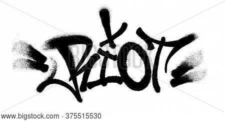 Sprayed Riot Font Graffiti With Overspray In Black Over White. Vector Illustration.
