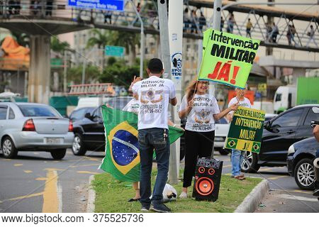 Salvador, Bahia / Brazil - August 18, 2017: Protest Asks For Military Intervention In The City Of Sa