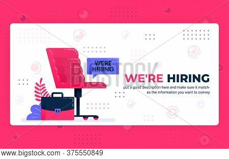 Vector Poster Illustration Of Were Hiring Ads. Empty Seat As Symbol Of Vacancies To Find Talent And