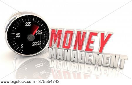 Money Management Speedometer Financial Accounting Bookkeeping Investment Tracking 3d Illustration