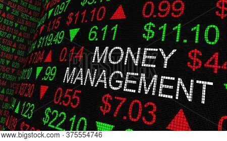Money Management Stock Market Ticker Investment Strategy 3d Illustration