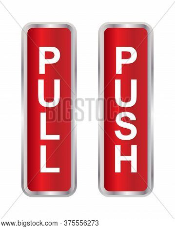 Push And Pull Sign Icon Vector Illustration Isolated On White Background. Push And Pull Sign Icon Tr