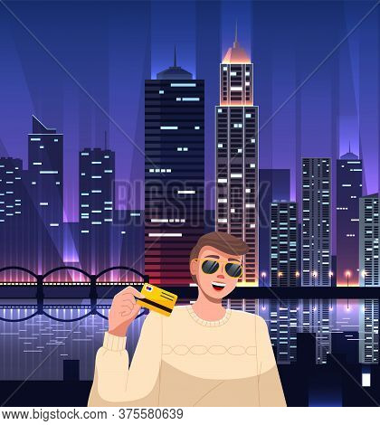 Stylish Rich Guy Wearing Sunglasses At Bright Night City Buildings Background. Unlimited Card For Ni