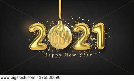 Happy New Year Background With Realistic Gold Inscription 2021 And Christmas Tree Toy Of Gold On A B