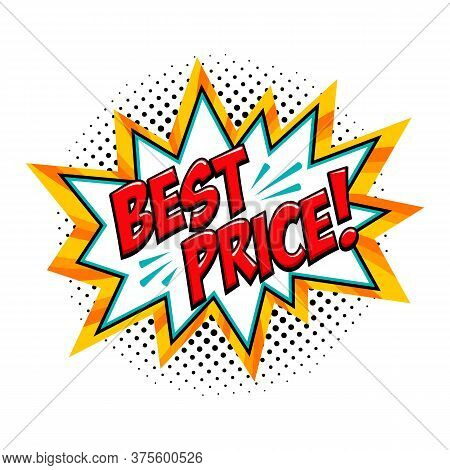 Best Price - Comic Book Style Word On A Yellow Background. Best Price Comic Text Speech Bubble. Bann