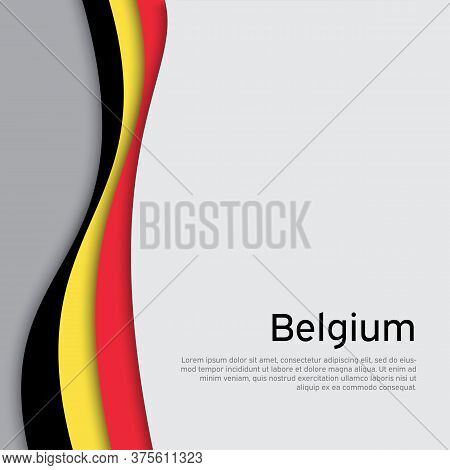 Abstract Waving Belgium Flag. Creative Background In Belgium Flag Colors For Holiday Card Design. Na