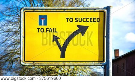 Street Sign The Direction Way To Succeed Versus To Fail