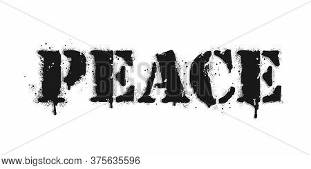 Peace Lettering. Vector Graffiti Lettering On White. Lettering Sprayed With Leak In Black Over White