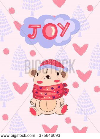 "Christmas Winter Vector Illustration With Cute Bear In Scandinavian Style ""joy"". Baby Poster With An"