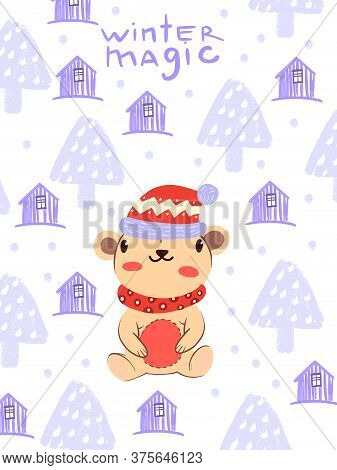 "Christmas ""winter Magic"" Vector Background With Cute Teddy Bear In Scarf And Hat In Scandinavian Sty"