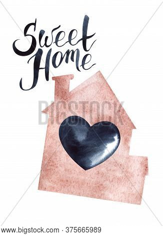 Watercolor Illustration In Shape Of Pink House With Chimney And Black Heart In The Middle. Hand-lett