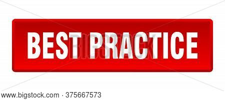 Best Practice Button. Best Practice Square Red Push Button