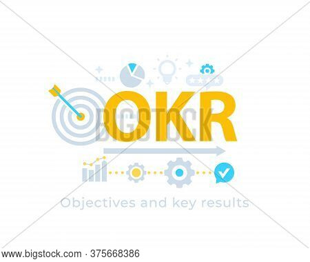 Okr, Objectives And Key Results, Vector, Eps 10 File, Easy To Edit