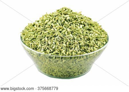 Saunf, Fennel Seed In The Transparent Bowl Isolated On White Background