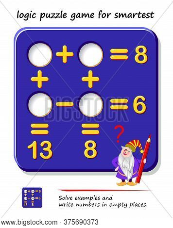 Mathematical Logic Puzzle Game For Smartest. Solve Examples And Write Numbers In Empty Places. Print
