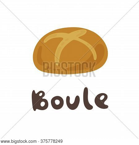Boule Bread Vector Clipart Stock Illustration. Cute Yummy Fresh Food. Delicious Ball Bread. Bread An