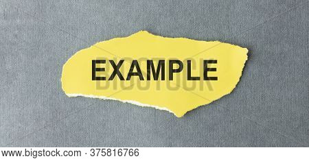 Word Examples On Paper. Concept. Words Of Examples Against A Dark Background.