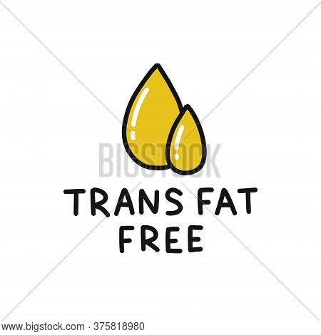 Trans Fat Free Symbol Doodle Icon, Vector Color Illustration