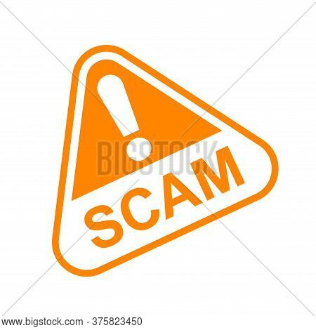 Scam Triangle Sign Orange For Icon Isolated On White, Scam Warning Sign Graphic For Spam Email Messa