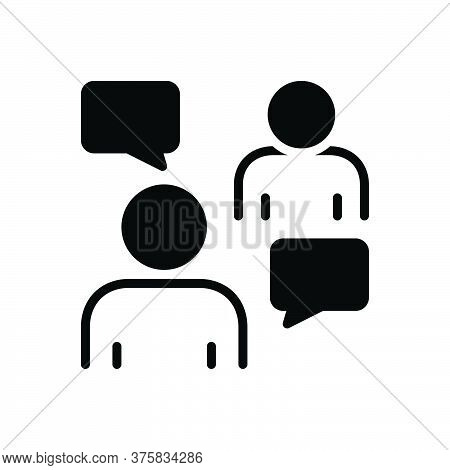 Black Solid Icon For Persuasive Negotiation Conversation Discussion Agreement Debate Msg Bubble Chat