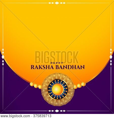 Happy Raksha Bandhan Traditional Festival Card With Text Space