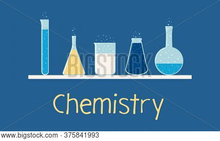 Set Of Chemistry Glassware. Collection Of Flasks Of Different Shapes. Test Tube, Conical Flask, Beak