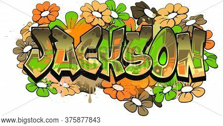 Jackson. A Cool Graffiti Styled Logotype Design. Legible Letters Aimed For A Wide Range Audience Of