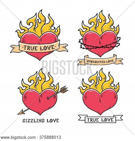 Set Of Flaming Heart Tattoos With Ribbon. True Love. Heart Burning In Fire. Heart Pierced By Gold Ar