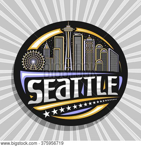 Vector Logo For Seattle, Black Decorative Badge With Outline Illustration Of Modern Seattle City Sca