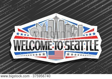 Vector Logo For Seattle, White Decorative Badge With Line Illustration Of Famous Seattle City Scape