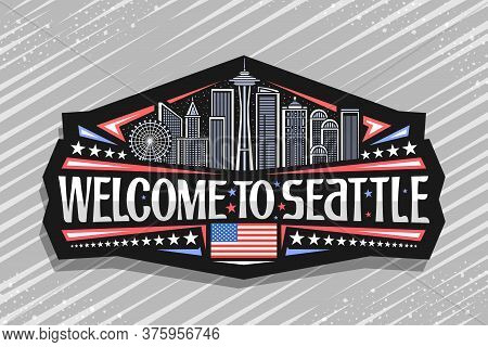Vector Logo For Seattle, Black Decorative Badge With Illustration Of Famous Seattle City Scape On Du
