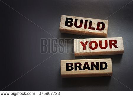 Build Yor Brand Words On Wooden Blocks Marketing Concept