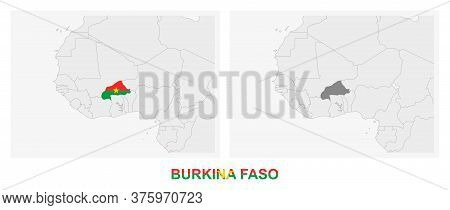 Two Versions Of The Map Of Burkina Faso, With The Flag Of Burkina Faso And Highlighted In Dark Grey.