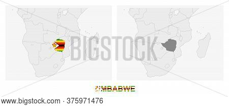 Two Versions Of The Map Of Zimbabwe, With The Flag Of Zimbabwe And Highlighted In Dark Grey. Vector