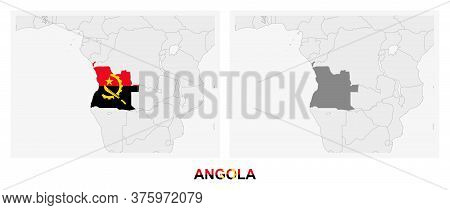 Two Versions Of The Map Of Angola, With The Flag Of Angola And Highlighted In Dark Grey. Vector Map.