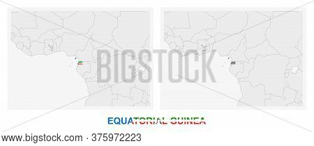 Two Versions Of The Map Of Equatorial Guinea, With The Flag Of Equatorial Guinea And Highlighted In