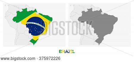 Two Versions Of The Map Of Brazil, With The Flag Of Brazil And Highlighted In Dark Grey. Vector Map.