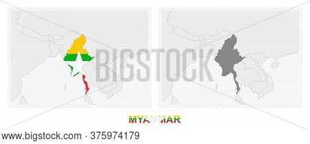Two Versions Of The Map Of Myanmar, With The Flag Of Myanmar And Highlighted In Dark Grey. Vector Ma