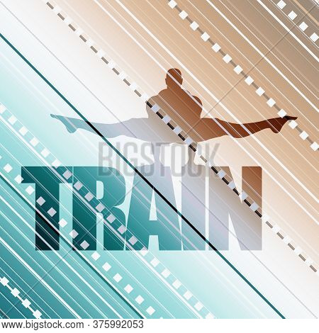 Muscular Man Silhouette And Train Word. Bodybuilding Relative Image