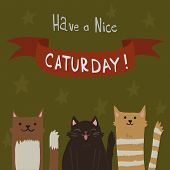 The cute vector postcard with funny cats for everyone who celebrate weekend and holidays for games presentations, ui tablets, smart phones. poster