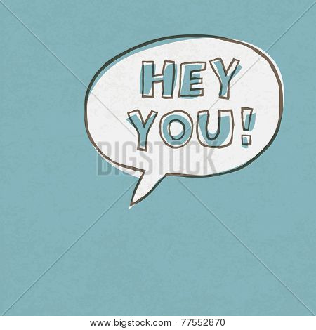 Hey You! Exclamation Words. Raster version