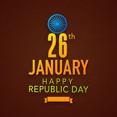 26 January, Indian Republic Day celebration poster, banner or flyer with beautiful text and shiny Ashoka Wheel on grungy brown background. poster