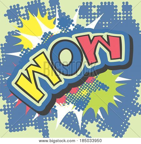 WOW hand lettering text pop art style with explosion and halftone background. Surprise emotion vector illustration.